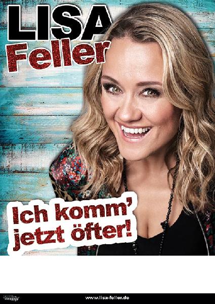 """Lisa Feller """"Ich komm´ jetzt öfter!"""""""