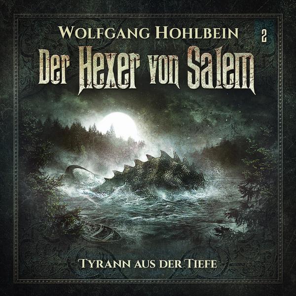 Der Hexer von Salem - Tyrann aus der Tiefe