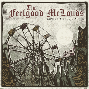 The Feelgood McLouds: Life On A Ferris Wheel