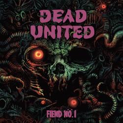 DEAD UNITED: Fiend Nö. 1