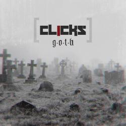 CLICKS: G.O.T.H.