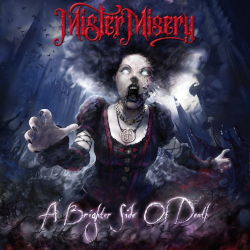 MISTER MISERY: A Brighter Side Of Death