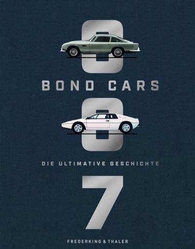 BOND CARS: Die Autos von 007 im Bildband