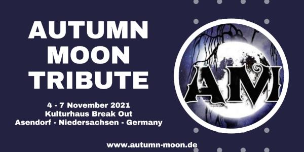 AUTUMN MOON TRIBUTE 2021: Vom 04. bis 07.11. in Assendorf