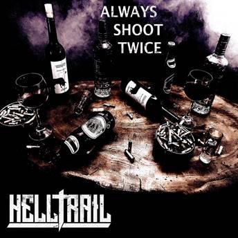 HELLTRAIL: Always Shoot Twice